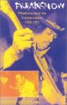 Freakshow: Misadventures in the Counterculture, 1959-1971 - Albert Goldman
