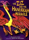 The Ziz and the Hanukkah Miracle - Jacqueline Jules