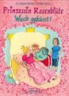 Wach geküsst! (Prinzessin Rosenblüte, #2) - Kirsten Boie, Silke Brix