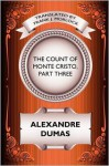 The Count of Monte Cristo, Part Three: The Rise of Monte Cristo: A Play in Five Acts - Frank J. Morlock, Alexandre Dumas
