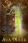 Nora Roberts Land (Dare Valley Series) - Ava Miles