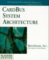 Card Bus System Architecture - Don Anderson, Tom Shanley