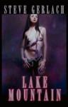 Lake Mountain - Steve Gerlach