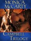 The Campbell Trilogy 3-Book Bundle: Highland Warrior, Highland Outlaw, Highland Scoundrel - Monica McCarty