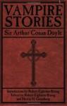 Vampire Stories - Martin H. Greenberg, Robert Eighteen-Bisang, Arthur Conan Doyle