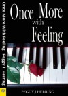 Once More with Feeling - Peggy J. Herring