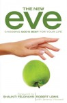 The New Eve - Jeremy Howard, Shaunti Feldhahn