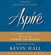 Aspire: Discovering Your Purpose Through the Power of Words (Audio) - Kevin Hall, Patrick Lawlor