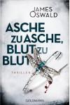 Asche zu Asche, Blut zu Blut: Thriller - James Oswald, Sigrun Zühlke