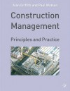Construction Management: Principles And Practice - Alan Griffith, Paul Watson