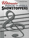 Ultimate Showstoppers - Rock 'n' Roll: Ultimate Showstoppers Series - Alfred A. Knopf Publishing Company, Warner Brothers Publications