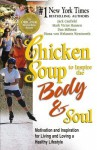 Chicken Soup to Inspire the Body & Soul: Motivation to Get You Over the Hump and on the Road to a Better Life - Dan Millman, Mark Victor Hansen