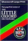 H/B Little Oxford Dictionary 6th Ed - Oxford University Press, L. Little