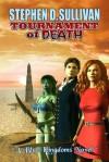 Tournament of Death - Stephen D. Sullivan