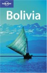 Bolivia - Kate Armstrong, Vesna Maric, Andy Symington, Lonely Planet