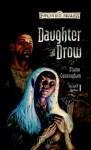 Daughter of the Drow (Forgotten Realms: Starlight & Shadows, #1) - Elaine Cunningham