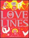 Love Lines: Every Girls Guide to First Love - Caroline Plaisted, Christopher Corr
