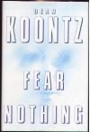 Fear Nothing - Dean Koontz
