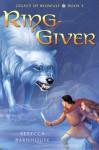 Ring-Giver - Rebecca Barnhouse