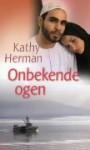 Onbekende ogen - Kathy Herman, Willem Keesmaat