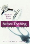 Before the Ring: Questions Worth Asking - William L. Coleman