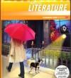 Prentice Hall Literature: Common Core Edition, Grade 6 - Grant Wiggins, Jeff Anderson, Ph.D. Arnetha F. Ball, Sheridan Blau, Ph.D. William G. Brozo