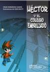 Héctor y el colegio embrujado - Cesar Fernandez Garcia