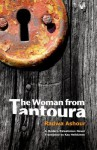 The Woman from Tantoura: A Palestinian Novel - Radwa Ashour, Kay Heikkinen