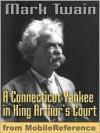 A Connecticut Yankee In King Arthur's Court - Mark Twain