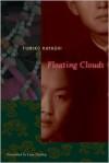 Floating Clouds - Fumiko Hayashi
