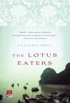 The Lotus Eaters - Tatjana Soli