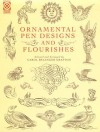 Ornamental Pen Designs and Flourishes (Dover Pictorial Archives) - Carol Belanger Grafton