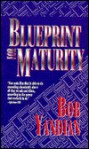 Blueprint for Maturity - Bob Yandian