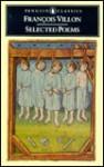 Villon: Selected Poems - François Villon, Peter Dale