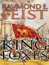 King of Foxes - Raymond E. Feist