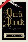 The Dark Monk: A Hangman's Daughter Tale [Sample Chapter] - Oliver Pötzsch, Lee Chadeayne