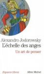 Echelle Des Anges (L') - Alejandro Jodorowsky