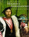 Holbein's Ambassadors: Making and Meaning (Making & Meaning) - Susan Foister, Ashok Roy, Martin Wyld