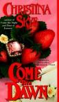 Come the Dawn - Christina Skye