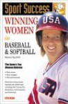 Winning Women in Baseball and Softball - Marlene Targ Brill