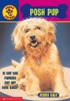 Posh Pup - Jenny Dale, Mick Reid, Michael Rowe