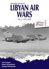 Libyan Air Wars: 1973-1985 Pt. 1 (Africa@War Series) - Tom Cooper, Albert Grandolini, Arnaud Delelande