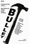 Bullet 6 - Charlie Williams, Allan Guthrie, Ray Banks