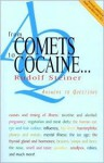From Comets to Cocaine: Answers to Questions - Rudolf Steiner
