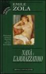 Nanà - L'ammazzatoio - Émile Zola