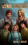 The Five Dollar Mail Book 2: Lynch's Boys - Regina Shelley, Diego Candia, Angela Taratuta, Liezl Buenaventura, Hector Barros