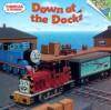 Thomas & Friends: Down at the Docks (Thomas & Friends) (Pictureback(R)) - Wilbert Awdry, Richard Courtney