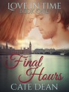 Final Hours - Cate Dean