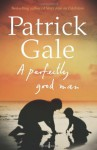 A Perfectly Good Man - Patrick Gale