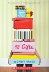 13 Gifts - Audio Library Edition - Wendy Mass